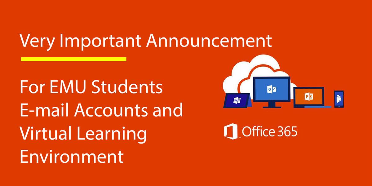 Office 365 E-mail Accounts and Virtual Learning Environment
